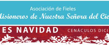 Cenáculos de Diciembre: hoy es Navidad