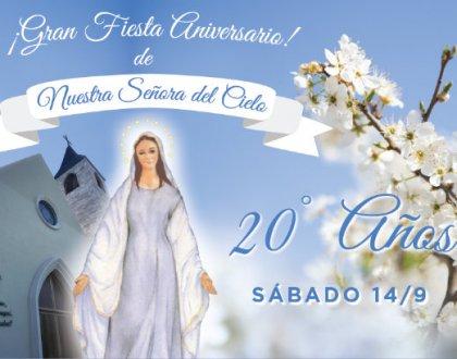 20º Aniversario de Nuestra Señora del Cielo