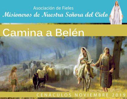 Cenáculos de noviembre 2019: Camina a Belén