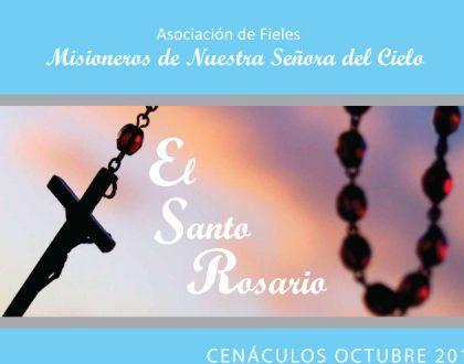 Cenáculos de octubre: El Santo Rosario