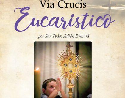 Via Crucis Eucarístico | 2021