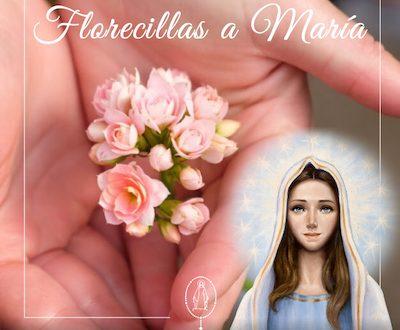 Florecillas a María - Mes de Mayo