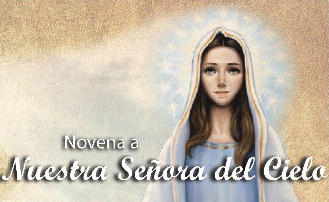 Novena a Nuestra Señora del Cielo